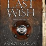 The last wish av Andrzej Sapkowski