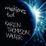 Miraklenes tid av Karen Thompson Walker