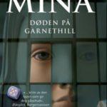 Døden på Garnet Hill, Eksil og Siste utvei av Denise Mina