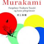 Fargeløse Tsukuru Tazaki og hans pilgrimsår av Haruki Murakami