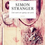 Det som en gang var jord av Simon Stranger