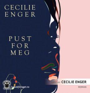 Pust for meg av Cecilie Enger