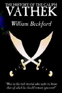 The history of the Caliph Vathek av William Beckford